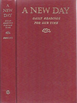 A New Day Daily Readings for Our Time D.M. Prescott