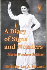 A diary of signs wonders a classic Maria Woodworth Etter 0892741848 9780892741847