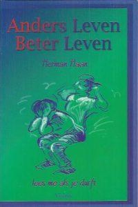 Anders leven, beter leven-lees me als je durft-Herman Haan-9075613075-9789075613070