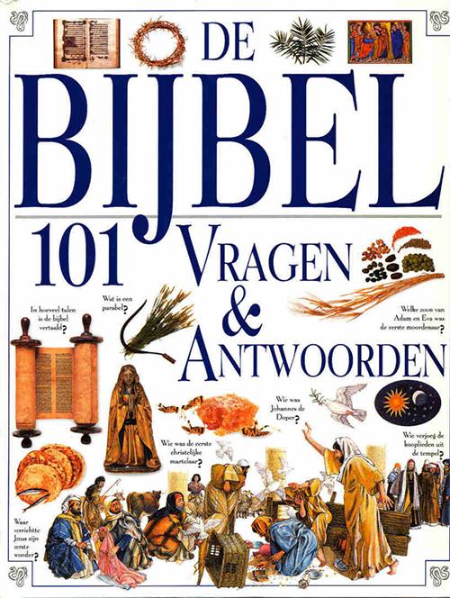 De Bijbel 101 vragen en antwoorden-9037426468