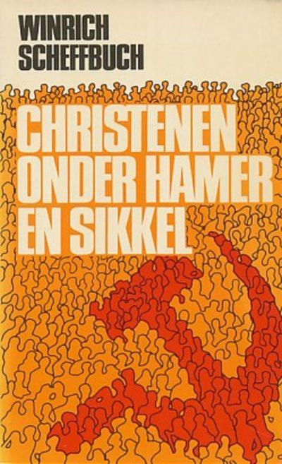 Christenen onder Hamer en Sikkel Winrich Scheffbuch 906135238X 9789061352389