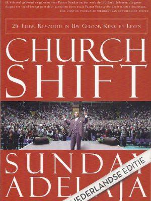 Churchshift Nederlandstalige Editie Sunday Adelaja