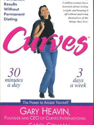 Curves Permanent Results Without Permanent Dieting Gary Heavin