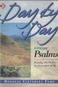 Day By Day With the Psalms Douglas Cleverley Ford