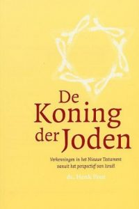 De Koning der Joden Henk Poot 9058294323 9789058294326