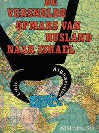 De versnelde opmars van Rusland naar Israel Wim Malgo