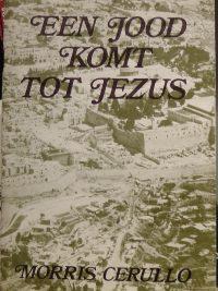 Een Jood komt tot Jezus