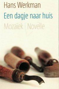 Een dagje naar huis-novelle-Hans Werkman-9789023994312