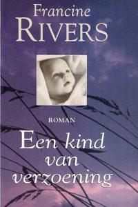 Een kind van verzoening Francien Rivers