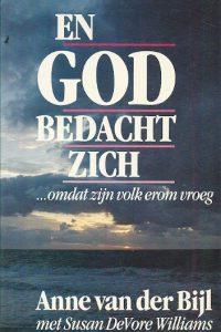 En God bedacht zich Anne van der Bijl 3e druk