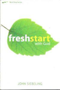 Freshstart with God John Siebeling