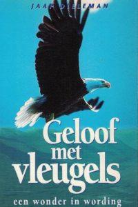 Geloof met vleugels-een wonder in wording-Jaap Dieleman-9073982073