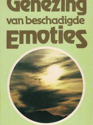 Genezing van beschadigde Emoties David E. Seamands