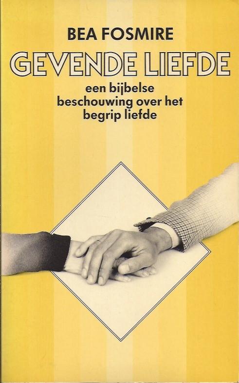 Gevende Liefde-Bea Fosmire-9063180349