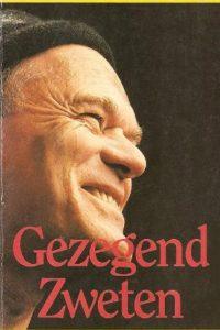 Gezegend Zweten Persoonlijke notities van Ben Hoekendijk 9073895022 9789073895027