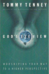 God's Eye View Tommy Tenney