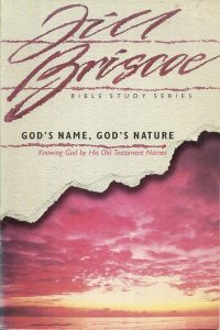 God's Name God's Nature Jill Briscoe
