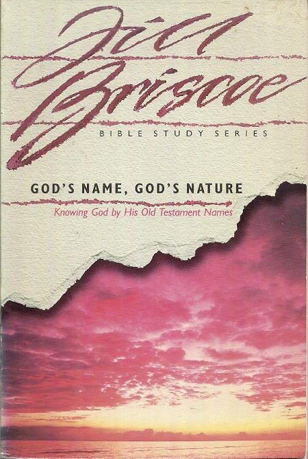 God's Name God's Nature Jill Briscoe