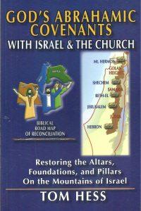 Gods Abrahamic Covenants with Israel Tom Hess