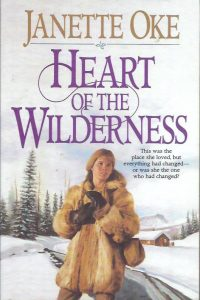 Heart of the Wilderness Janette Oke