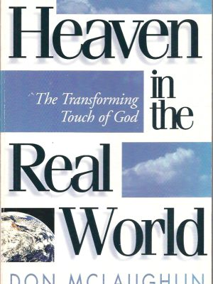 Heaven in the Real World Don Mclaughlin