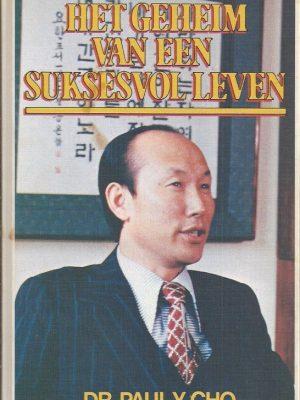 Het geheim van een suksesvol leven-Dr. Paul Y.Cho-9064424942