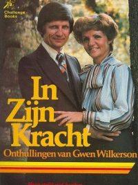 In Zijn Kracht-Onthullingen van Gwen Wilkerson