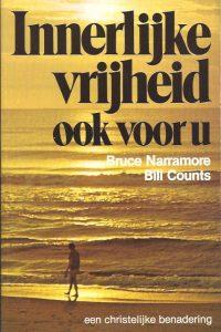 Innerlijke vrijheid ook voor u-Bruce Narramore-Bill Counts-9024504074