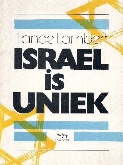 Israël is uniek Lance Lambert