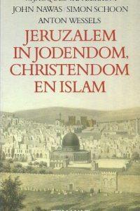 Jeruzalem in Jodendom Christendom en Islam