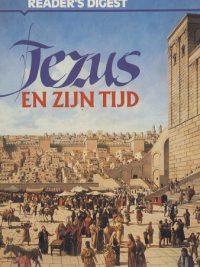 Jezus en Zijn Tijd – Readers Digest