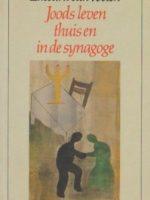Joods leven thuis en in de Synagoge 90259447282