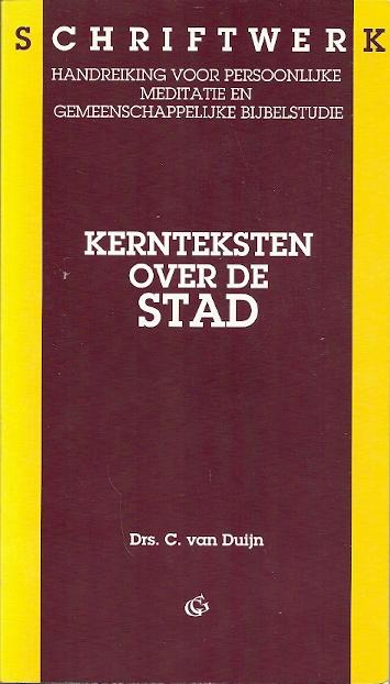 Kernteksten over de stad C. van Duijn