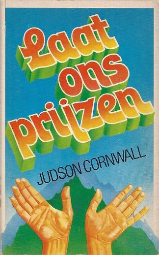 Laat ons prijzen Judson Cornwall