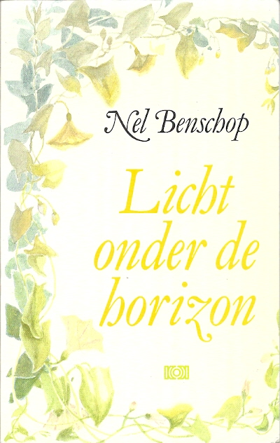 Licht onder de horizon Nel Benschop