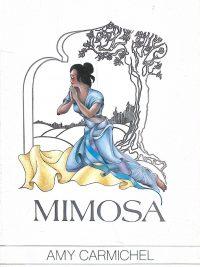 Mimosa Amy Carmichel 9060675576 9789060675571