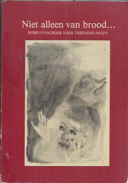 Niet alleen van brood-Henk Knegt-9069530074