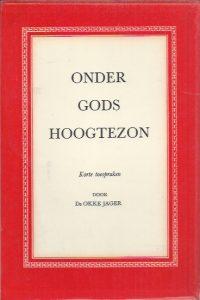 Onder Gods hoogtezon-Okke Jager-13e druk