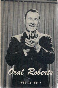 Oral Roberts wie is hij