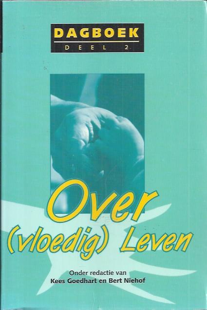 Over (vloedig) leven, dagboek-Kees Goedhart-9080103861-9789080103863