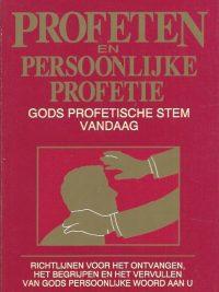 Profeten en persoonlijke profetie Gods profetische stem vandaag Dr Bill Hamon 9074115047 9789074115049