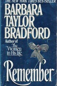 REMEMBER Barbara Taylor Bradford