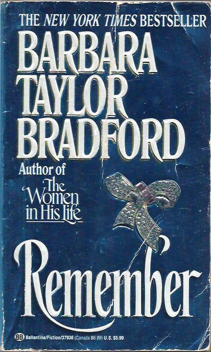 REMEMBER Barbara Taylor Bradford