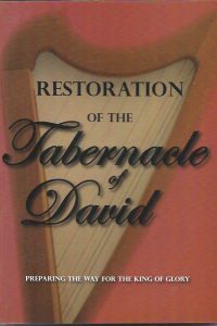 Restoration of the Tabernacle of David Tom Hess