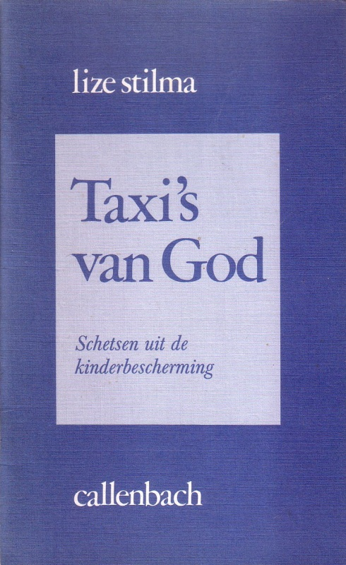 Taxis van God Lize Stilma