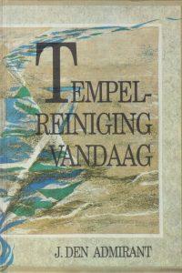 Tempelreiniging vandaag J den Admirant