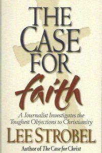 The Case for Faith Lee Strobel