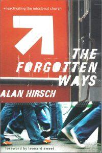 The Forgotten Ways Alan Hirsch