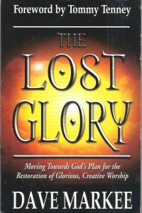The Lost Glory Dave Markee