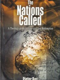 The Nations Called City Redeemed Pieter Bos